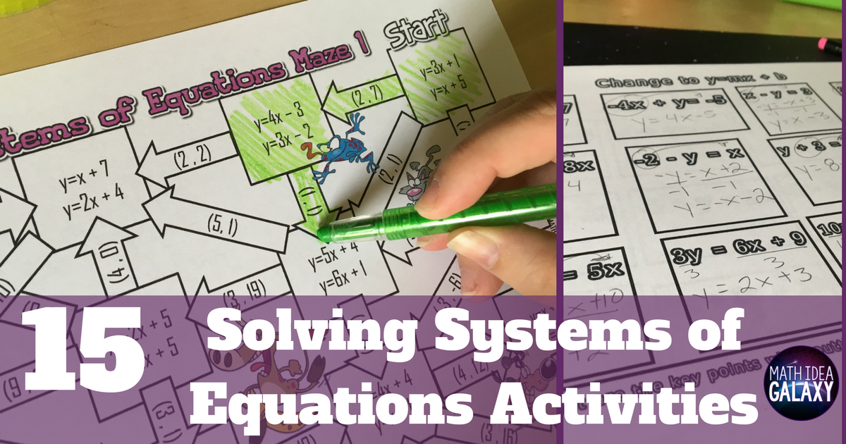 15 Systems of Equations Activities For Your Classroom - Idea